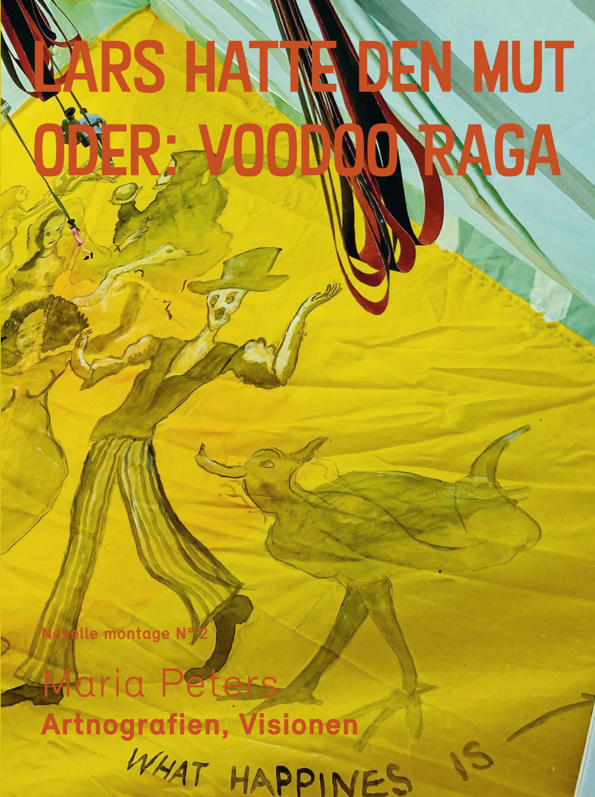 Cover des Buches Lars hatte den Mut - oder - Voodoo Raga, Maria Peters, Artnografien, Visionen, abo Verlag Wien, Mai 2021